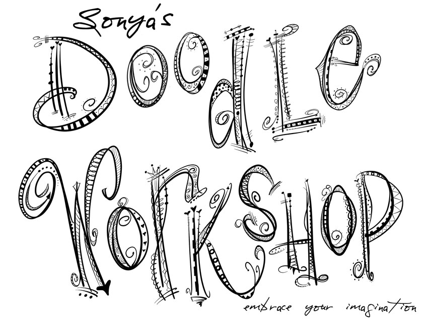 Welcome To Our New Doodle Lettering Workshop Learn The Basics And Art Of How Create Funky Typefaces With Doodles Presented You By Local Artist